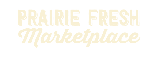 Prairie Fresh Marketplace Information