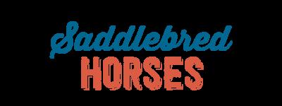 Saddlebred Horses
