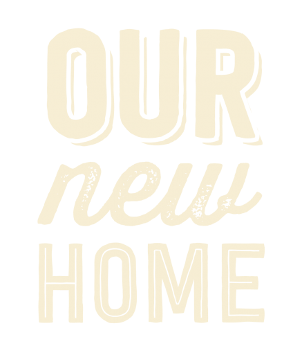 Our New Home