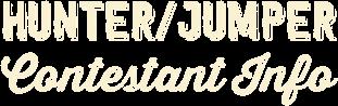 Hunter / Jumper Contestant Info
