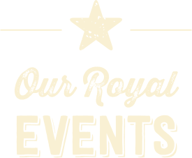 Our Royal Events