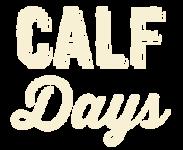 CALF Days