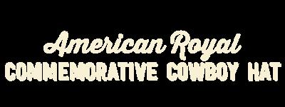 American Royal Commemorative Cowboy Hat
