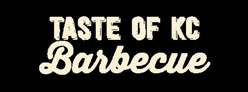Taste of KC Barbecue