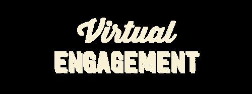 Virtual Engagement