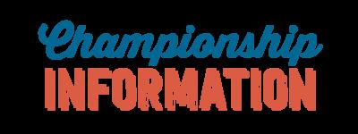 Championship Information