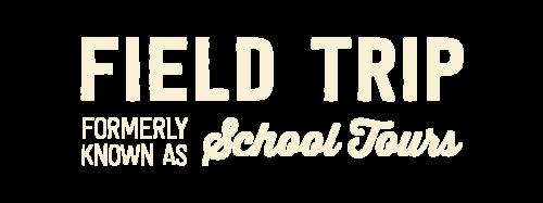 Field Trip fka School Tours