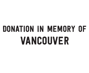 Donation in Memory of Vancouver
