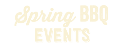 Spring BBQ Events