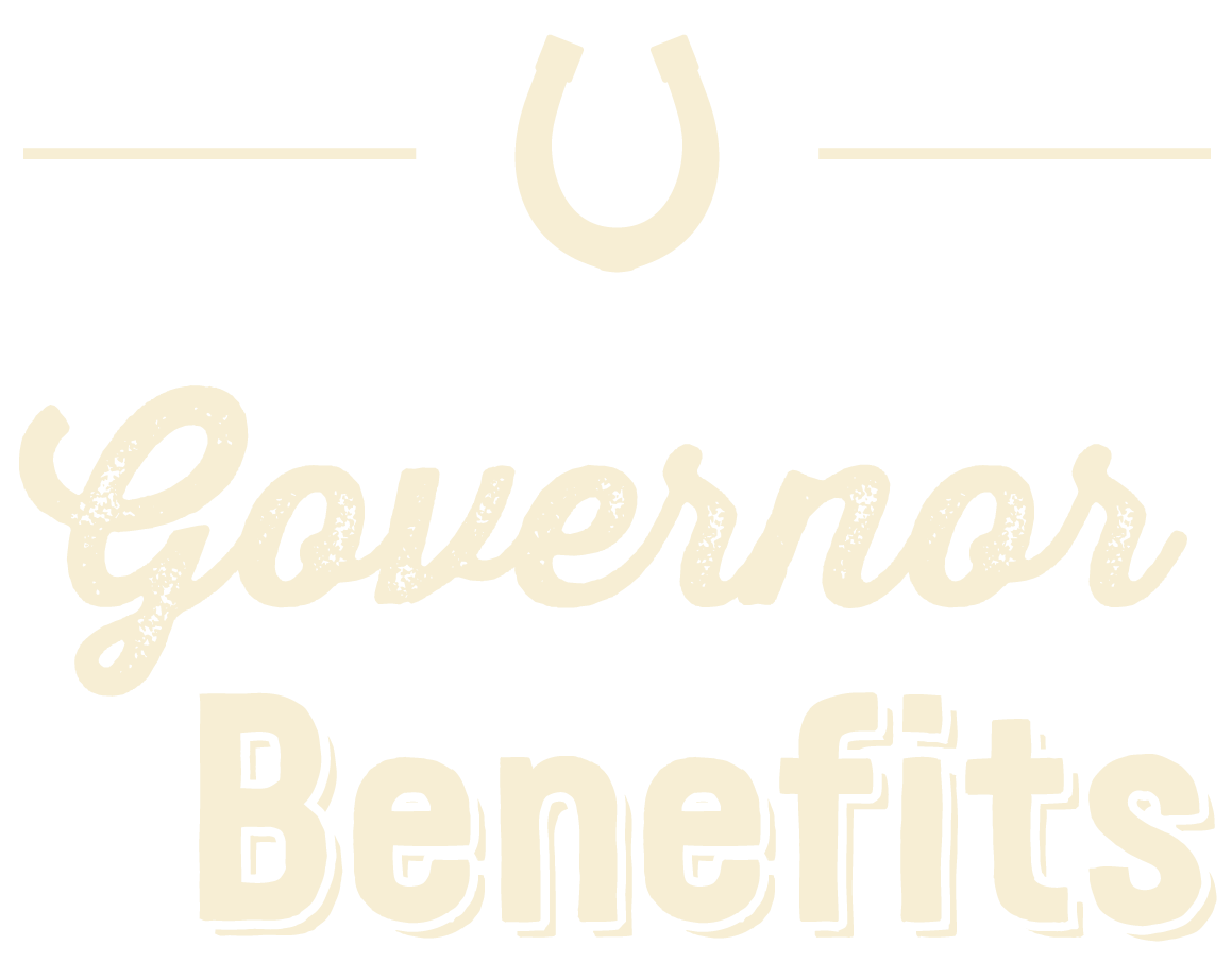 Governor Benefits